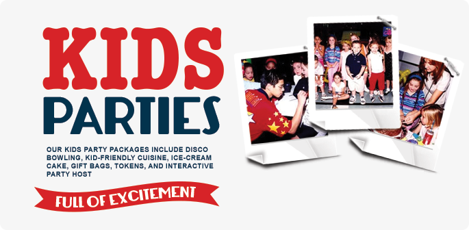 Kids Parties - Our kids party packages include disco bowling, kid-friendly cuisine, ice-cream cake, gift bags, tokens, and interactive party host