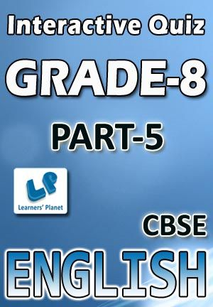 8-CBSE-ENGLISH-PART-5 Interactive quizzes & worksheets on types ...