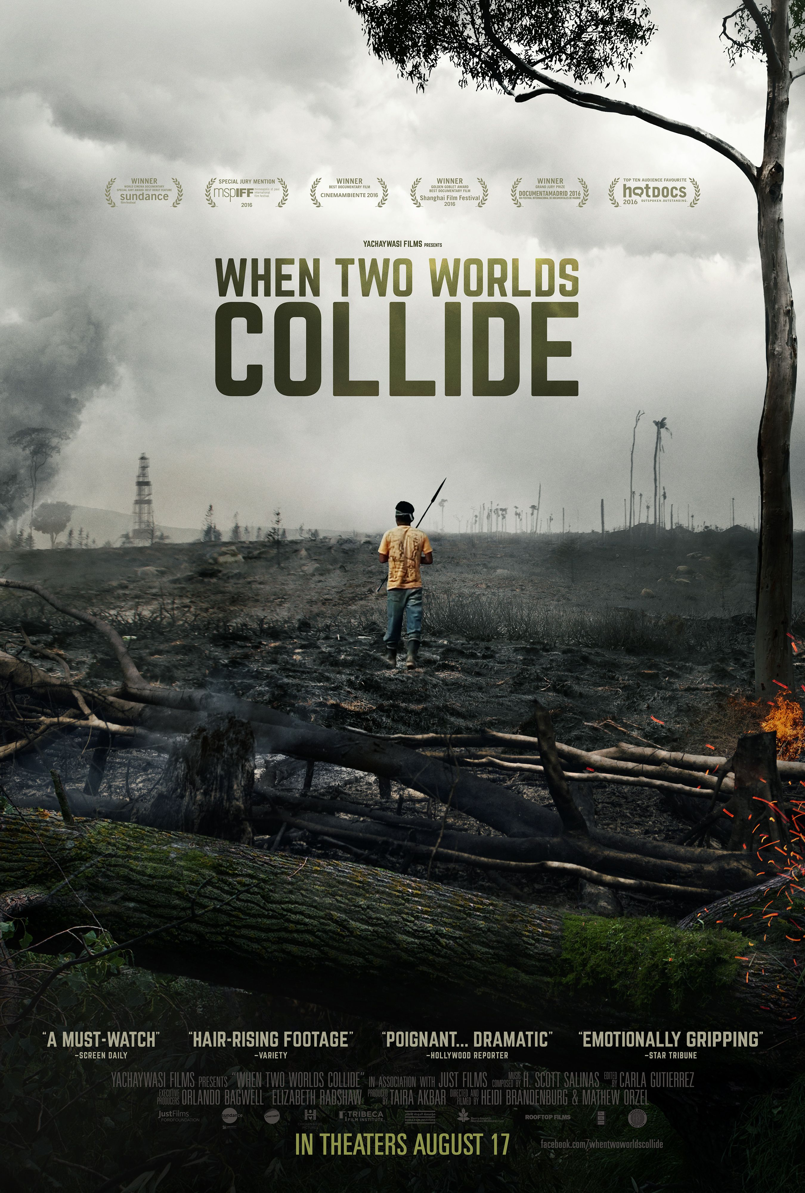 A Gripping Chronicle Of Amazonian Tribes Struggle Against The Peruvian State In Review When Two Worlds Collide Documentaries Movies To Watch Movie Posters