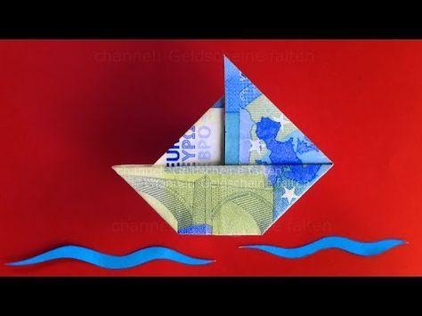 Geldschein Falten Segelboot Origami Segelschiff Anleitung Deutsch