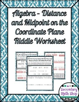 Distance And Midpoint Formula Practice Riddle Worksheet With