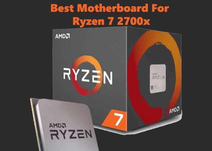 Best Motherboards For Ryzen 7 2700x In 2020 Buyer S Guide Motherboard Amd Mini Itx
