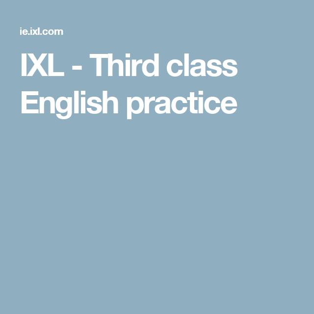 IXL - Third class English practice