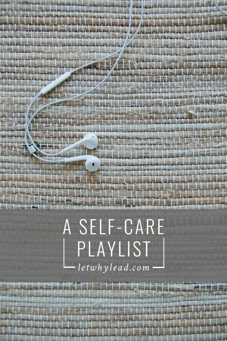 A selfcare playlist mellow music for your mellow soul