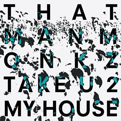 Found Take U 2 My House (Jimpster Remix) by Thatmanmonkz & Khalil Anthony with Shazam, have a listen: http://www.shazam.com/discover/track/308118909