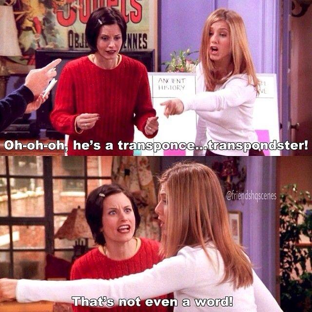 Rachel Monica That S Not Even A Word Friends Friends Tv Friends Scenes Friends Quotes