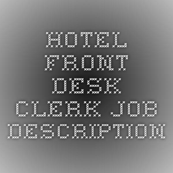 Hotel Front Desk Clerk Job Description Grande Bay Staffing