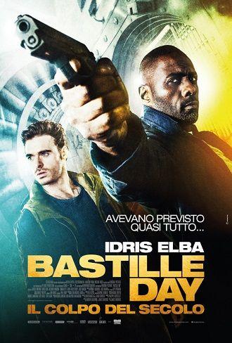 Bastille Day Il Colpo Del Secolo Hd 2016 Cb01 Me Film Gratis Hd Bastille Day Film Bastille Bastille Day