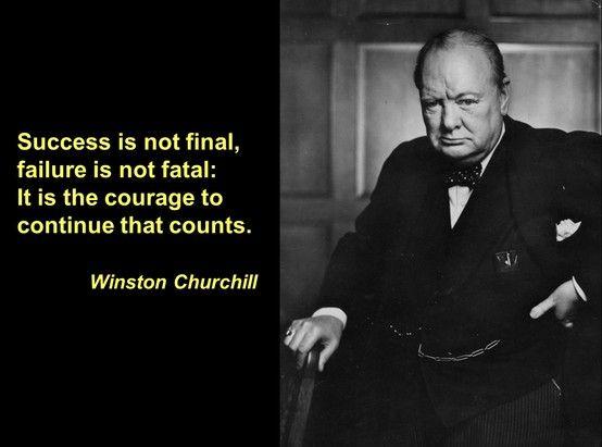 Winston Churchill Leadership Quotes Winston Churchill Success Is Not Final