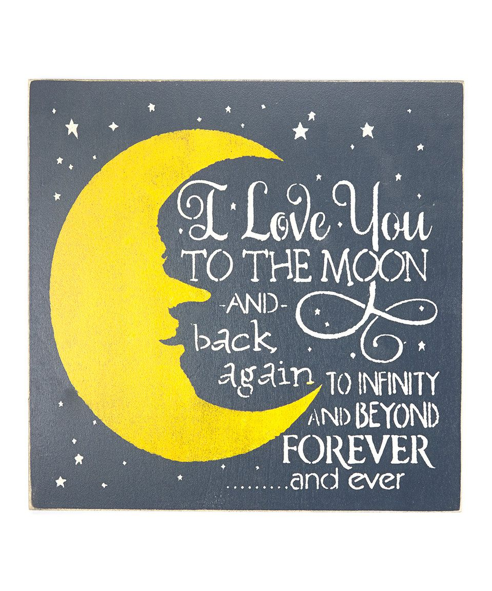 Look at this #zulilyfind! Navy \'I Love You to the Moon\' Wall Sign by ...