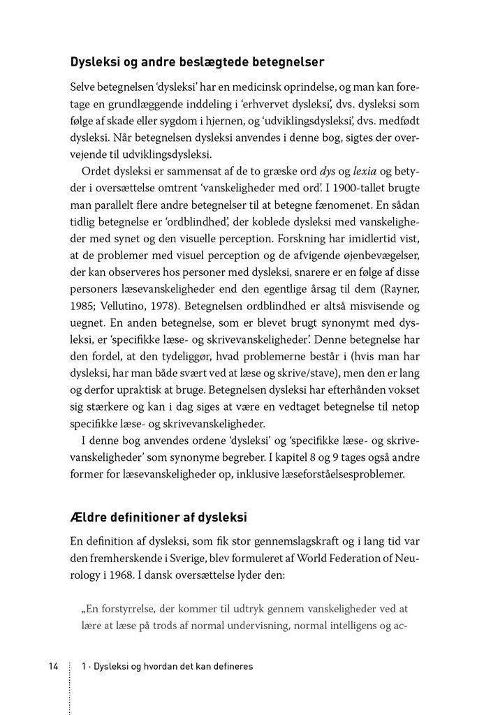 Her kan du læse et uddrag af Dysleksi og andre vanskeligheder med skriftsproget af Stefan Samuelsson m.fl.