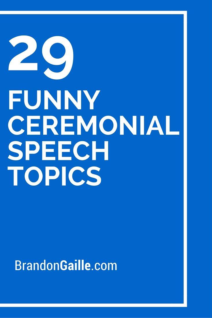 Funny Ceremonial Speech Topics  Language