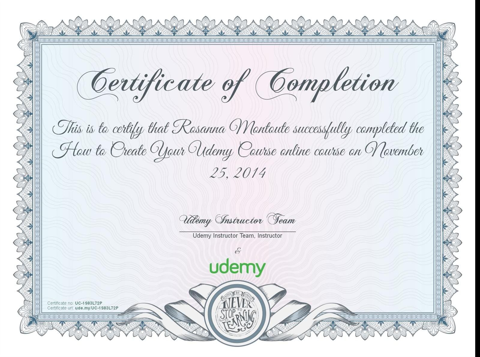 Completion Certificate For How To Create Your Udemy Course Certificate Of Completion Udemy Online Courses