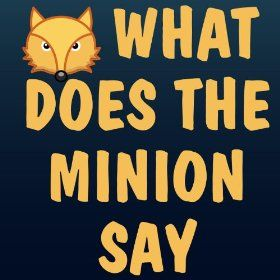 minion say?