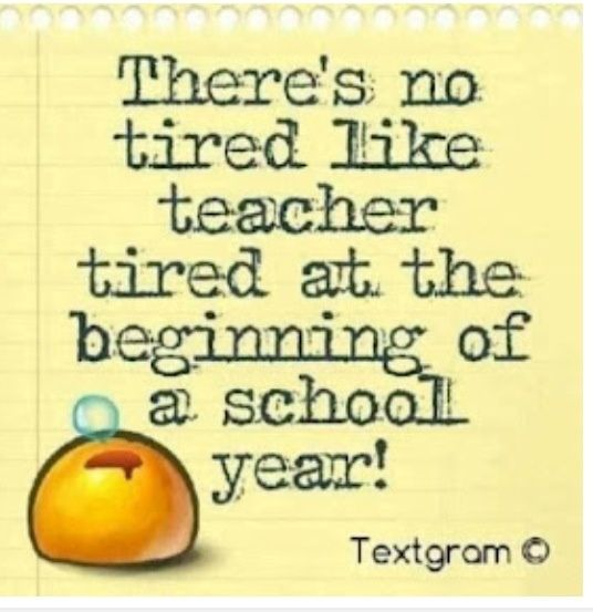 funny first day of school quotes | Teacher Tired and Back to ...