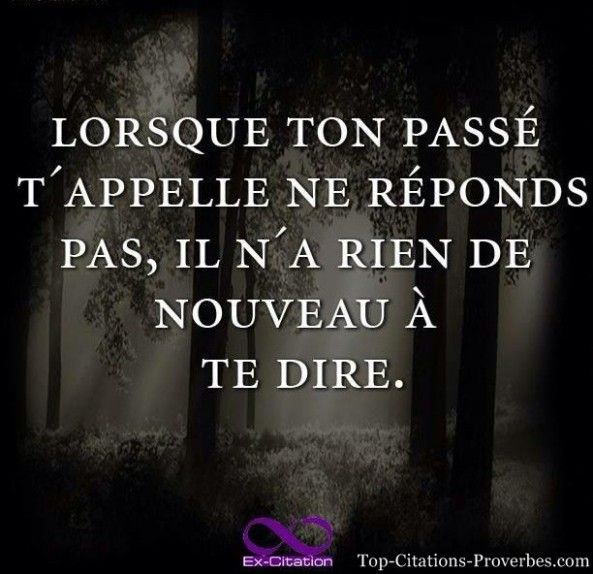 Citation Proverbe Citations Proverbes Passe Passer Passe