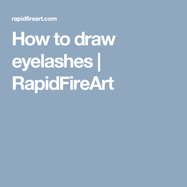 How to draw eyelashes | RapidFireArt