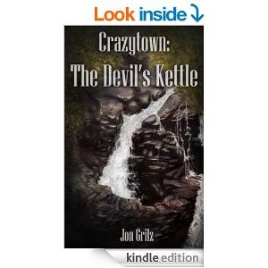 Crazytown: The Devil's Kettle (The Darren Lockhart Mysteries Book 3) - Kindle edition by Jon Grilz. Mystery, Thriller & Suspense Kindle eBooks @ Amazon.com. #FREE Posted 2/19/15