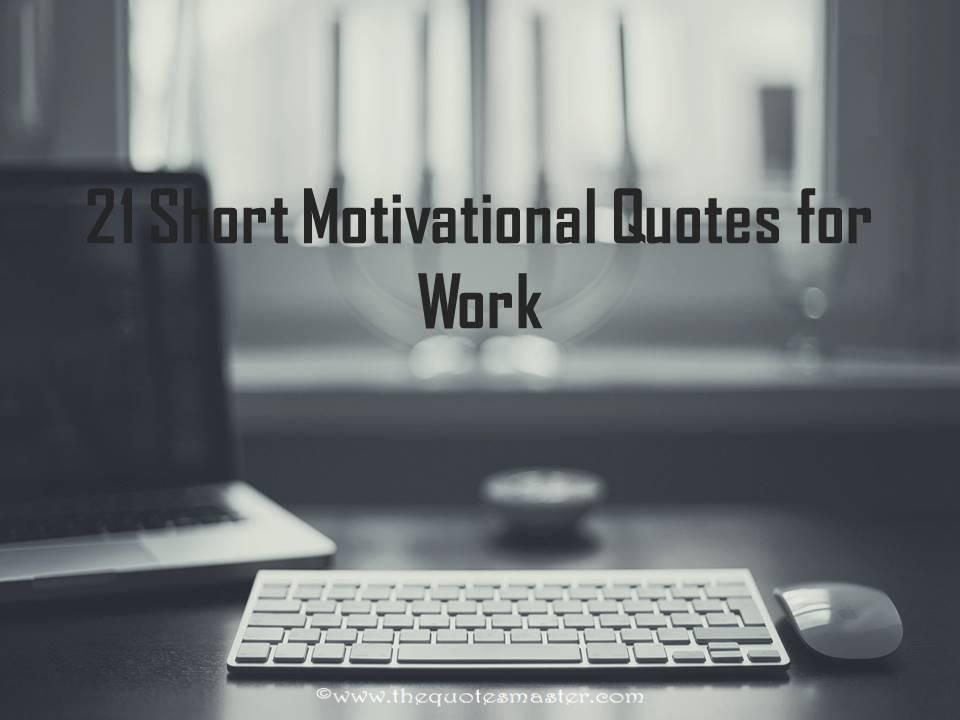 Short Motivational Quotes Pleasing 21 Short Motivational Quotes That Will Keep You Going In Your Hard