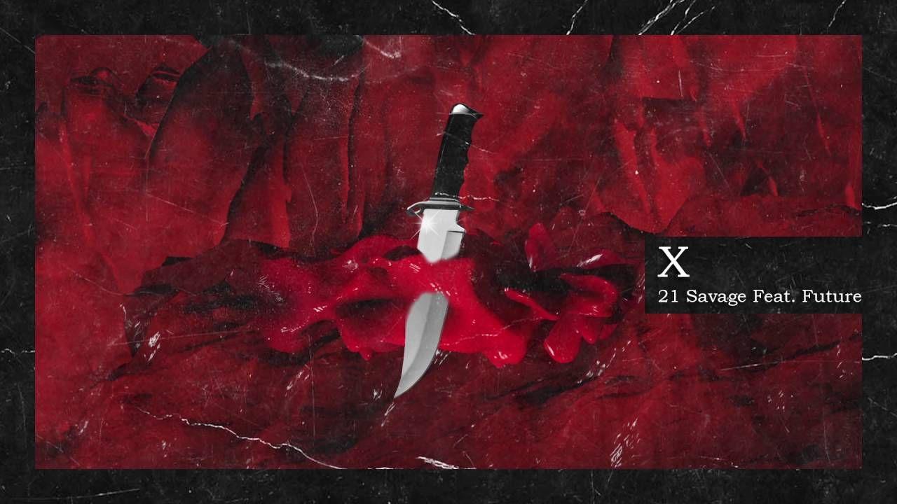 21 Savage Metro Boomin X Ft Future Official Audio 21 Savage Boomin Savage