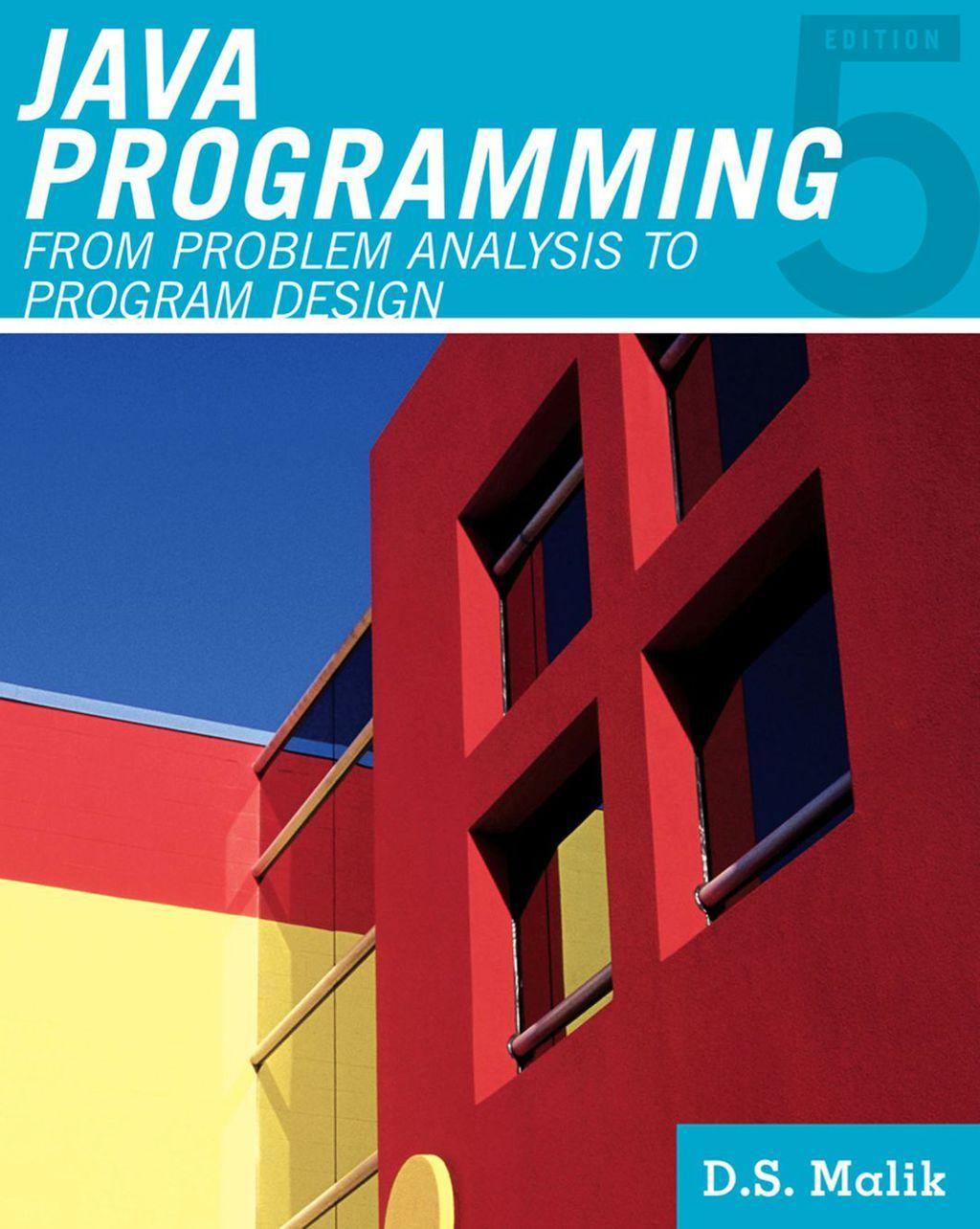 Java™ Programming From Problem Analysis to Program Design