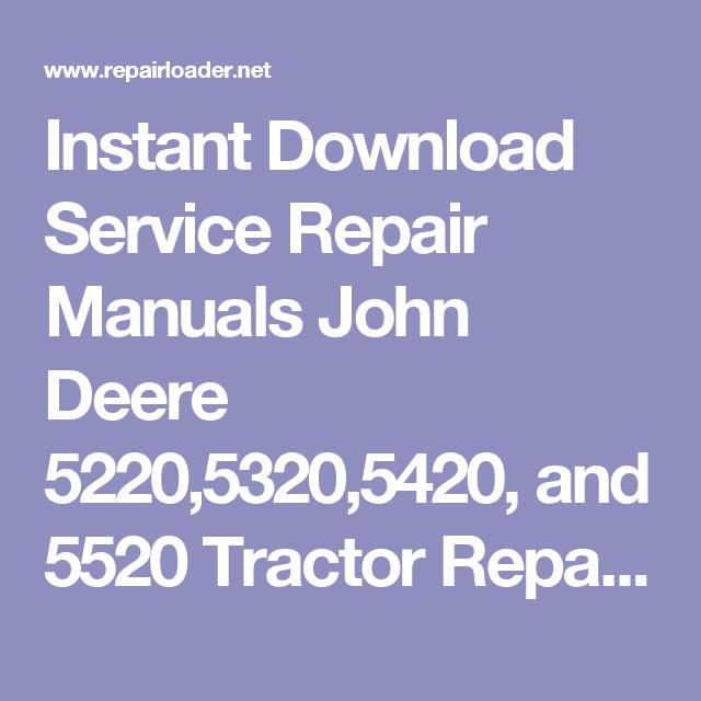 instant download service repair manuals john deere 5220,5320,5420 john deere 7800 wiring diagram instant download service repair manuals john deere 5220,5320,5420, and 5520 tractor repair manual