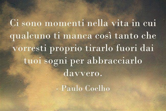Super Le cose che ho imparato nella vita…..Paulo Coelho | Paulo coelho  OC41