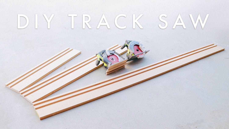 Diy Track Saw Modern Builds In