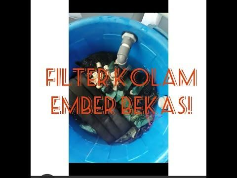 filter kolam koi ember bekas - youtube (dengan gambar