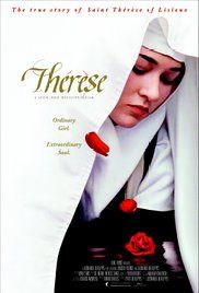Watch Thérèse: The Story of Saint Thérèse of Lisieux Full-Movie Streaming