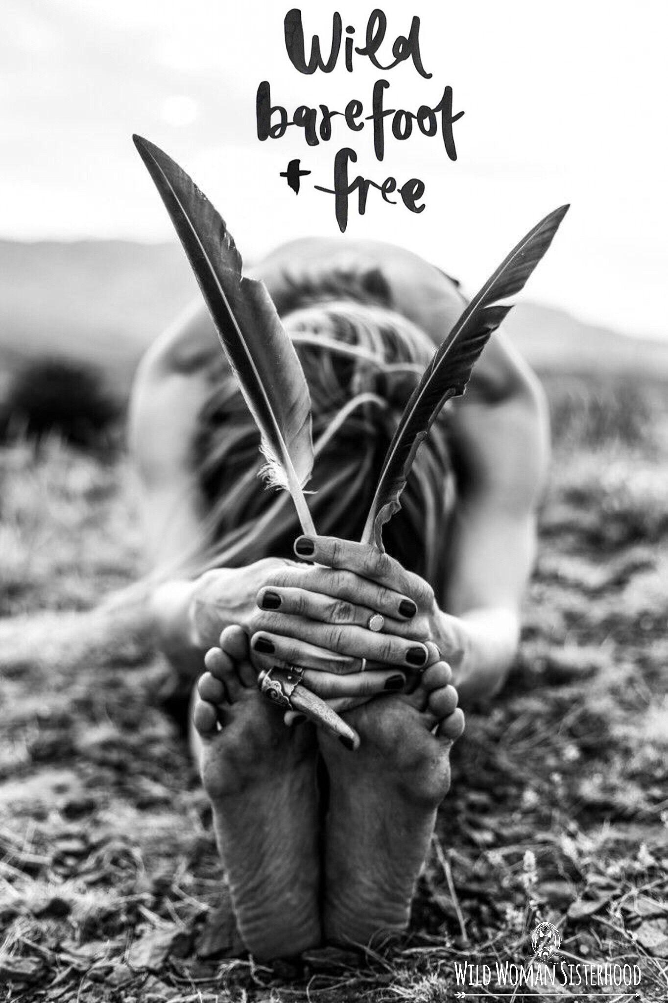 Barefoot Wild Woman Sisterhood