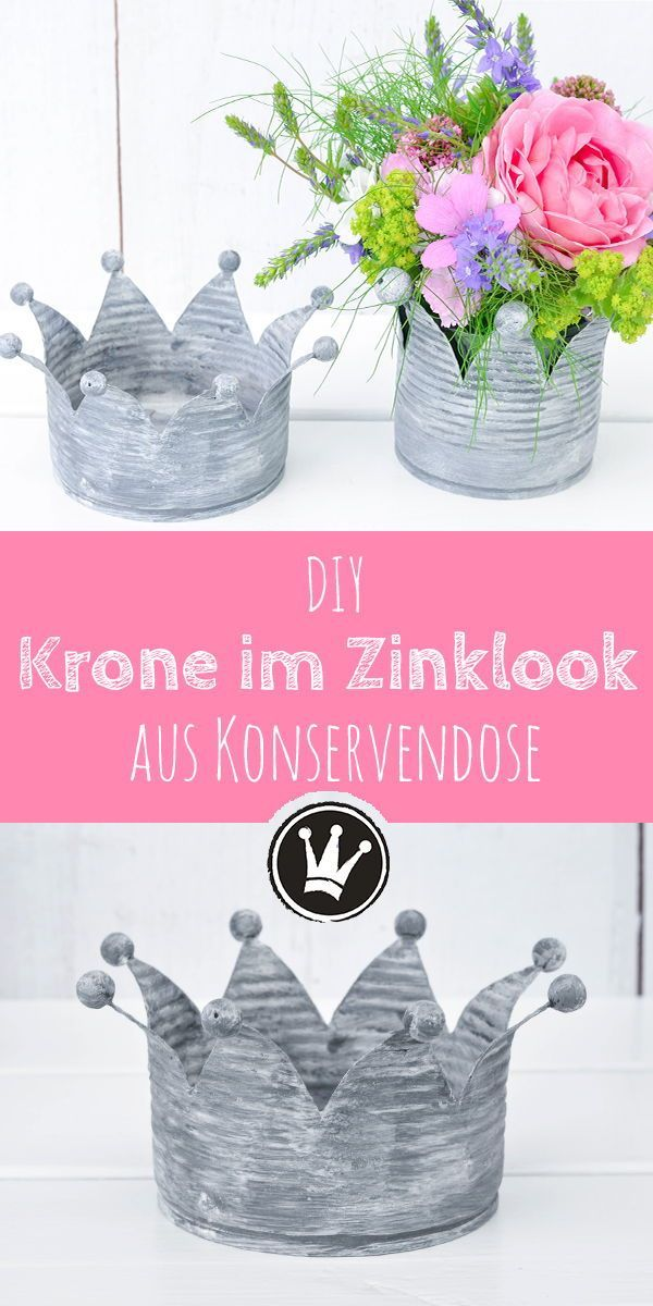 Upcycling-Idee: Verwandle Konservendosen in Kronen im Vintage-Look #tincans