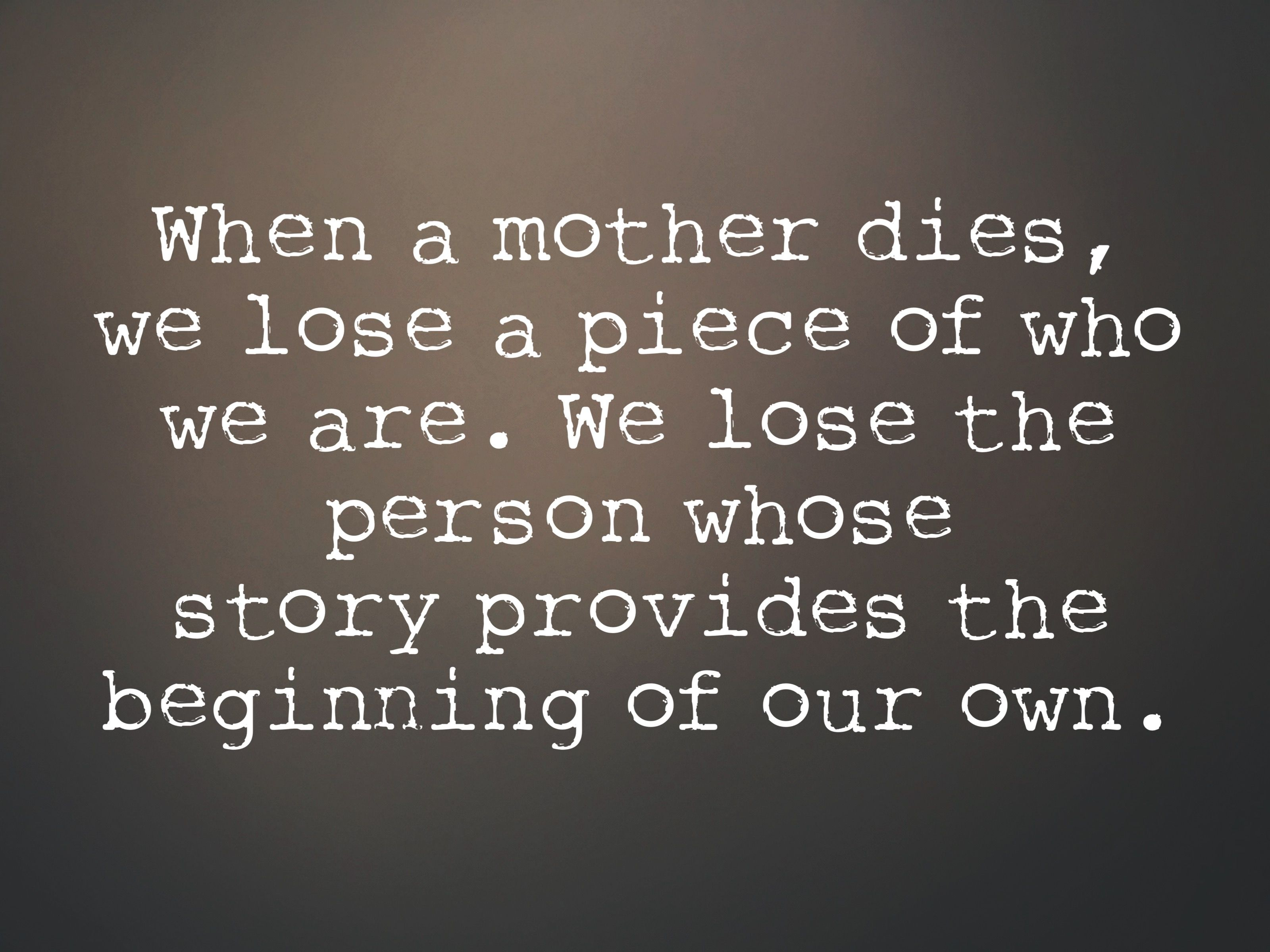 Pin By Trailady Magazine On Quotes On Grief Mother Quotes Mom Quotes Mum Quotes