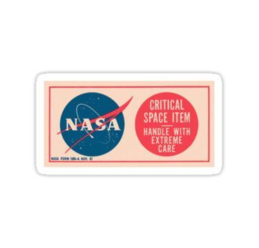 NASA - Critical Space Item Handle with Extreme Care (Front) Stickers