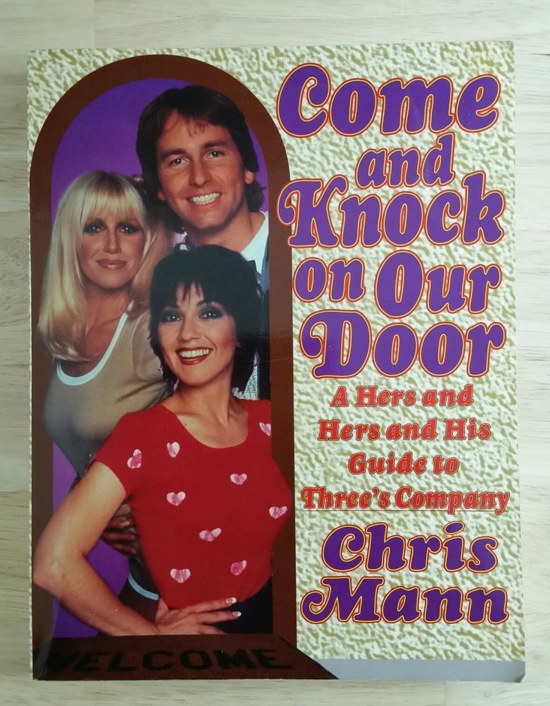 Come And Knock On Our Door A Hers And Hers And His Guide To Three S Company Mann Three S Company Knock Knock Don Knotts
