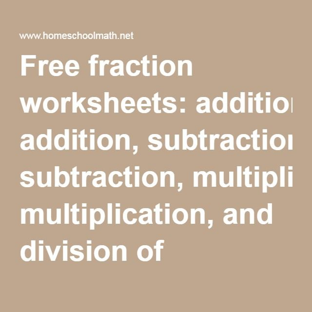 Free Fraction Worksheets Addition Subtraction Multiplication And