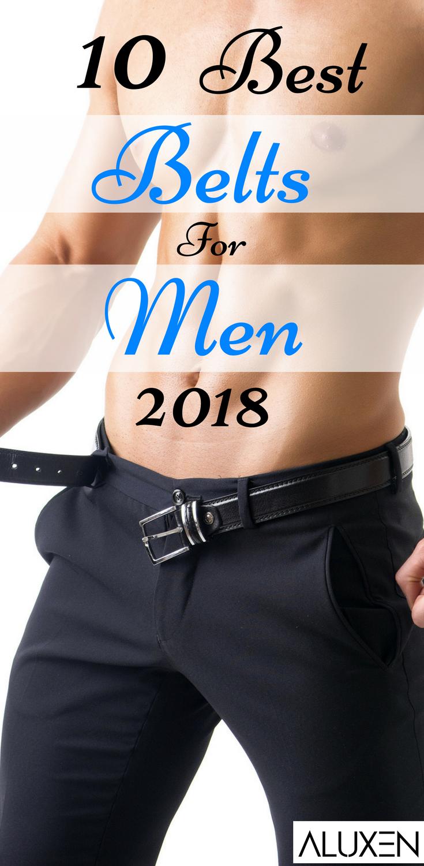 10 Best Belts For Men 2018 Bests Of Aluxen Pinterest Mens