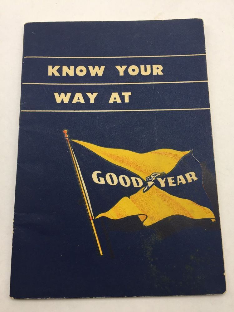 Used Tires Akron Ohio >> Goodyear Tire And Rubber Employee Handbook 1944 Akron Ohio How We