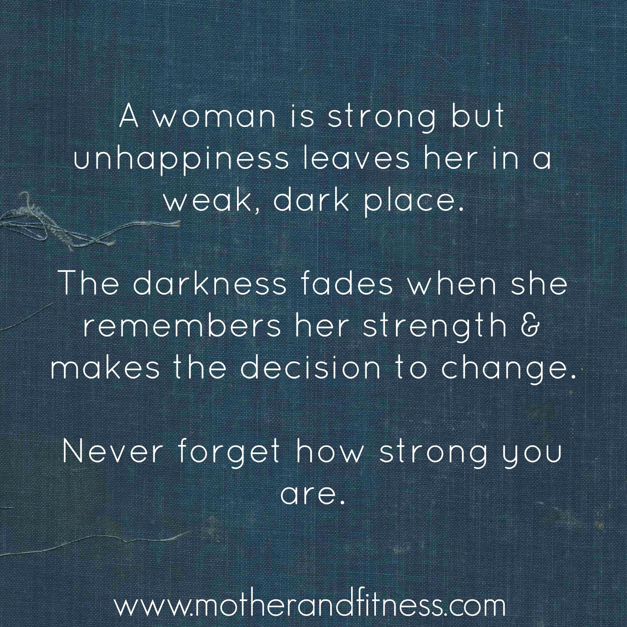 Woman Are Strong Mother Quotes Fitness Quotes Mantras
