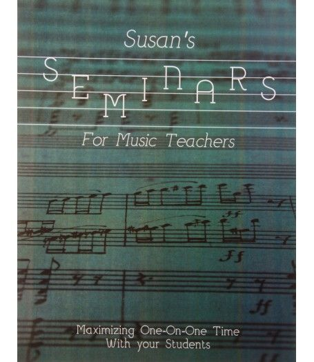 """Music Teaching Resource: """"Susan's Seminars for Music Teachers:  Maximizing One-on-One Time with your Student-Downloadable"""" An alternate title for this seminar could be How to Squeeze Every Second Out of Every Lesson."""