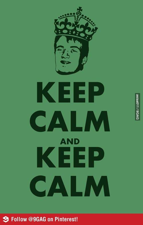 Keep Calm And Keep Calm Keep Calm Funny Keep Calm Posters Keep Calm Quotes