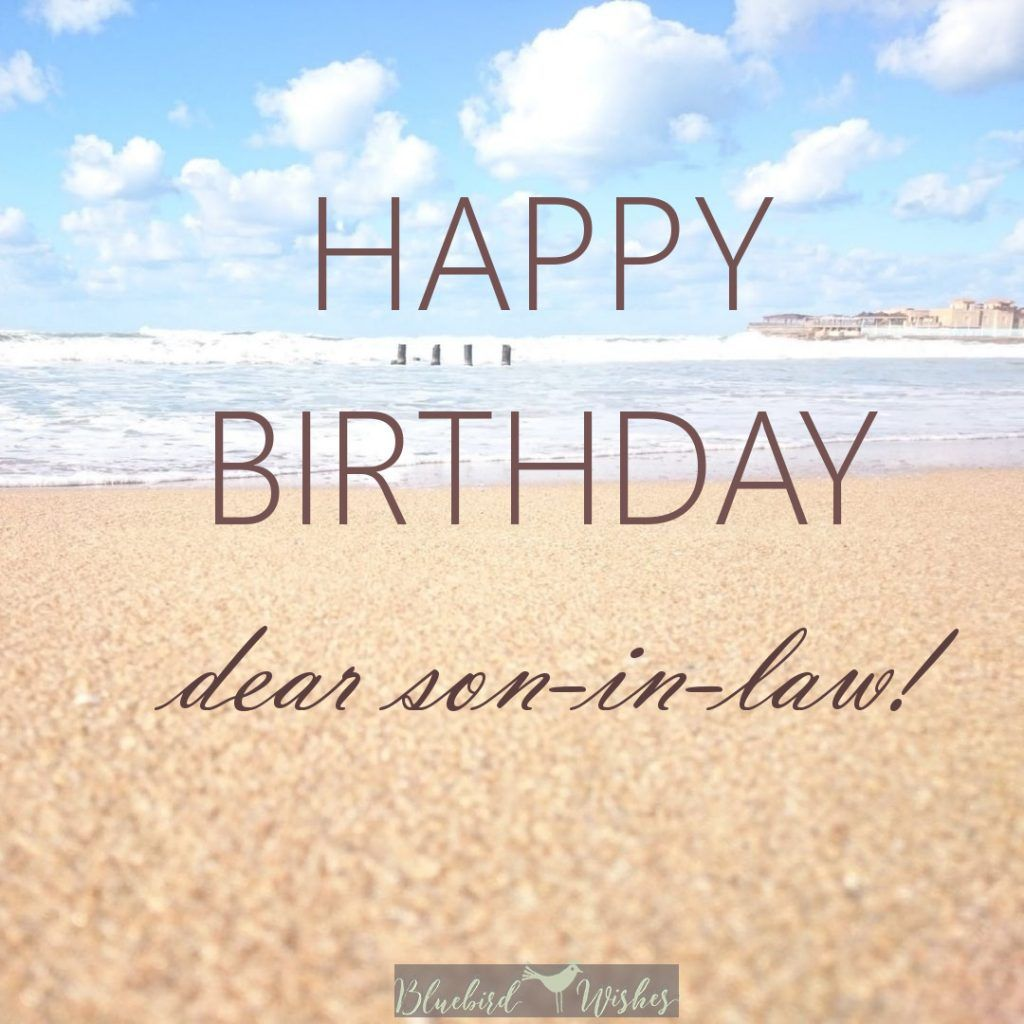 Nice Birthday Messages For Son In Law 1024x1024 Nice Birthday Messages For Son In Law 1024x Birthday Cards For Son Birthday Messages For Son Happy Birthday Son