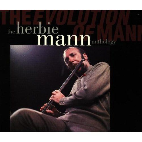 The Herbie Mann Anthology — The Evolution Of Mann (1994, FLAC)