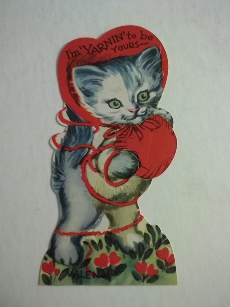 I'm Yarning To Be Yours Cat Kitten Sewing Yarn Thread VTG Valentine Card