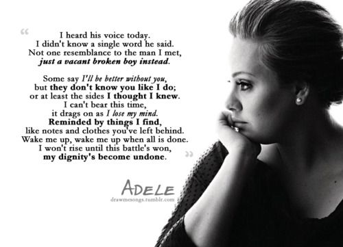 The Oh So Wise Adele Some Say I Ll Be Better W O You But They