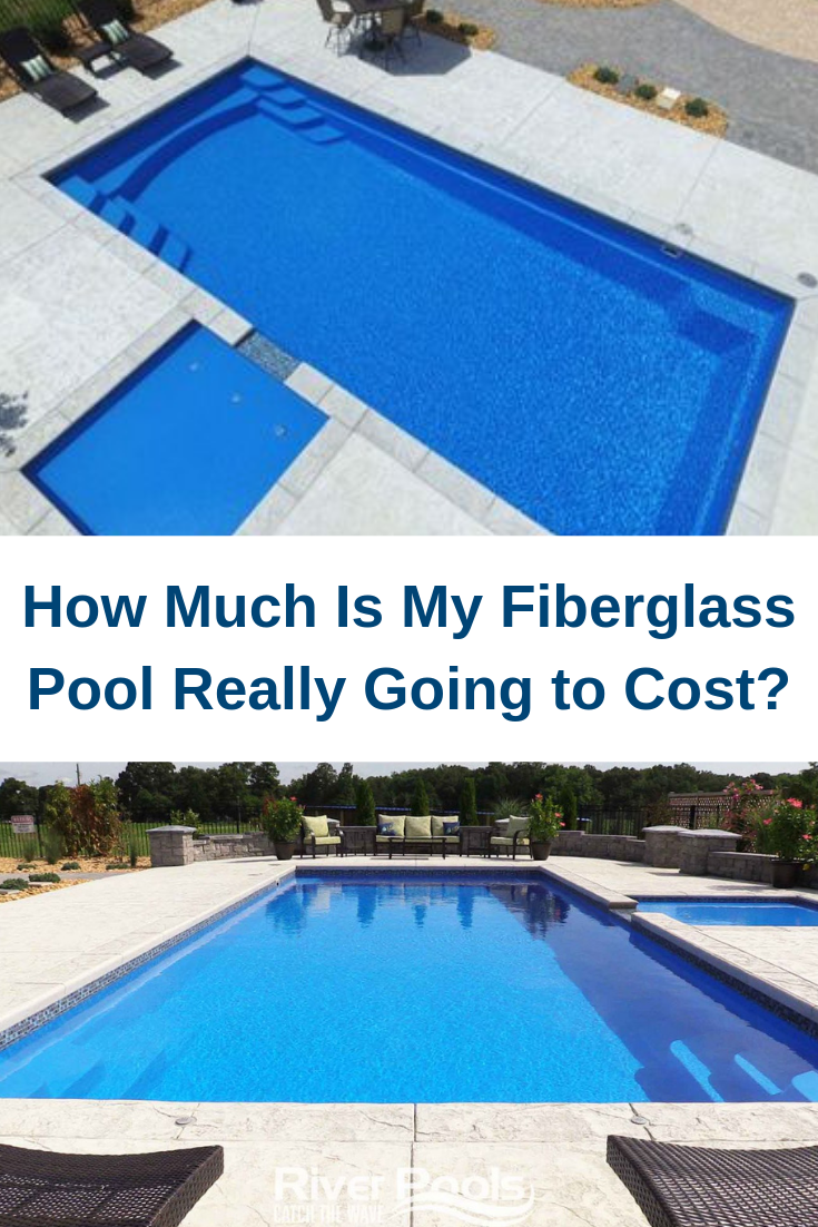 How Much Is My Fiberglass Pool Really Going To Cost Fiberglass Pool Cost Fiberglass Pools Inground Fiberglass Pools