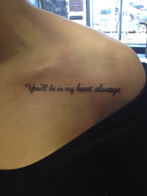 20 Best Quote Tattoos Inspired From Walt Disney Movies Collar Bone Tattoo Bone Tattoos Tattoos