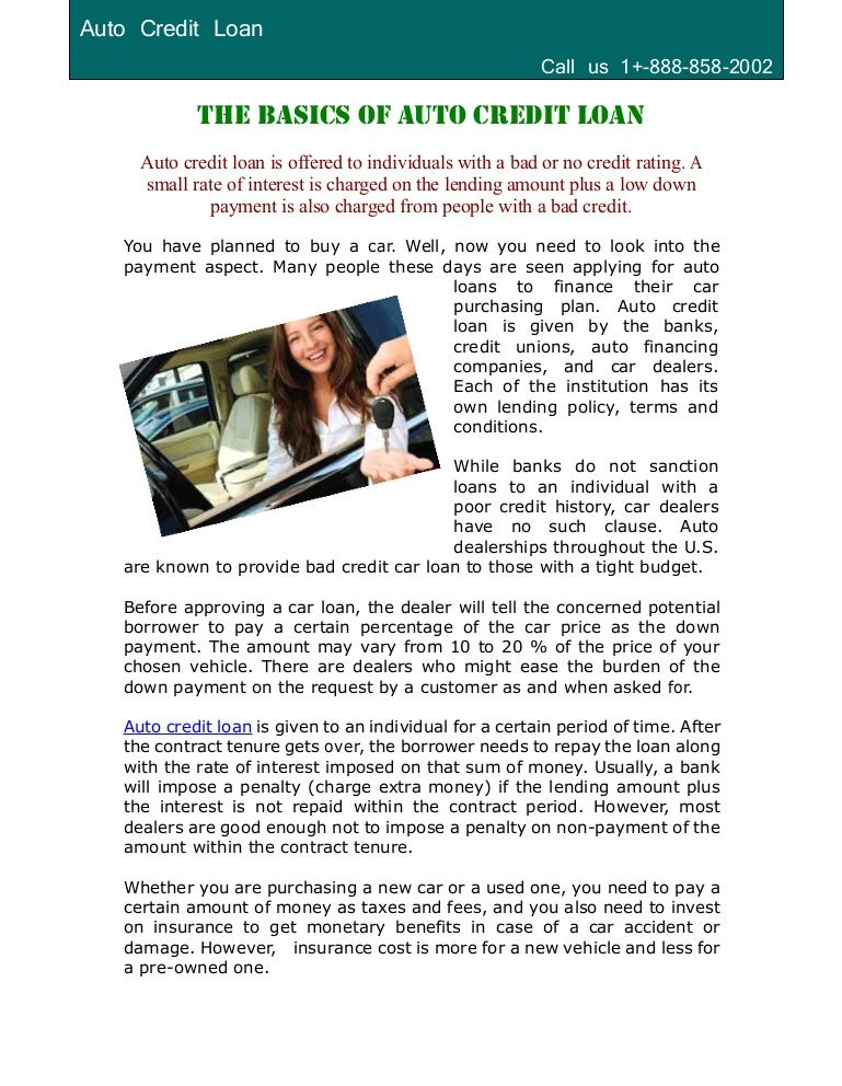 Auto credit loan is offered to individuals with a bad or