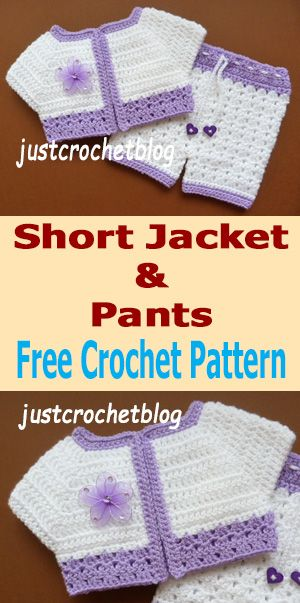crochet short jacket and pants | Mønstre | Pinterest | Ganchillo ...