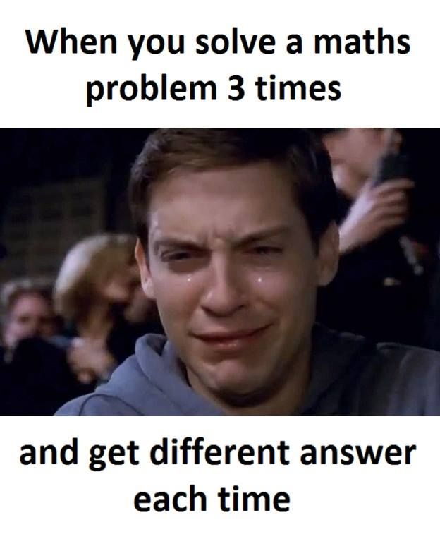 Math Problem Math Memes Math Humor Student Memes